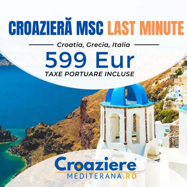 Croaziera Insule Grecesti, Italia, Croatia, Last minute cu MSC Magnifica