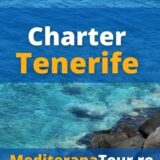 Rezervari sejur charter Tenerife, Spania. Zbor direct Tenerife din Bucuresti si oferte de vacanta in Tenerife